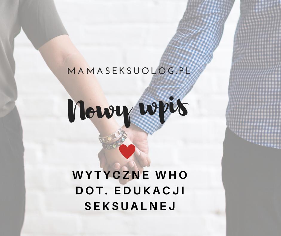 who edukacja seksualna
